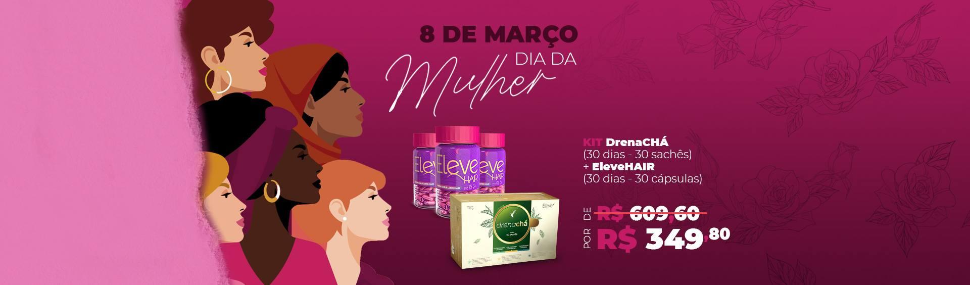 Banner_Dia-da-Mulher--KIT-Drenacha+HAIR-(Desktop)